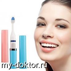 Делаем выбор в пользу ультразвуковых зубных щеток - MY-DOKTOR.RU