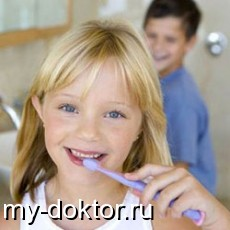 Как сохранить здоровье зубов у ребенка? - MY-DOKTOR.RU