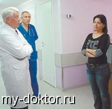 Узнайте больше. На вопросы отвечает врач генетик и акушер-гинеколог - MY-DOKTOR.RU