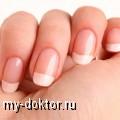 6 шагов к идеальным ногтям - MY-DOKTOR.RU
