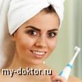 Электрические зубные щетки: обзор моделей и особенности - MY-DOKTOR.RU