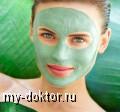 Рецепты красоты - маски для сияния кожи - MY-DOKTOR.RU