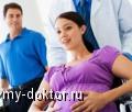 Роды: основные предвестники - MY-DOKTOR.RU